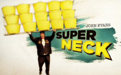 "Stan Lee's - Superhumans - John Evans is ""Super Neck"""